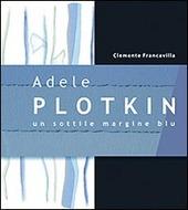 Adele Plotkin. Un sottile margine blu