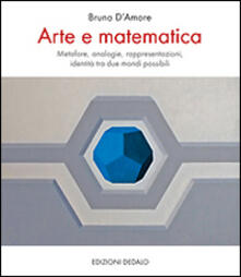 Recuperandoiltempo.it Arte e matematica. Metafore, analogie, rappresentazioni, identità tra due mondi possibili Image