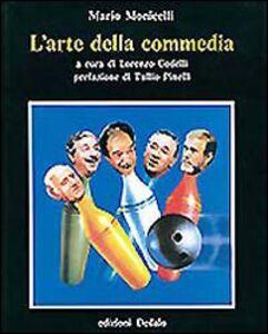 Foto Cover di L' arte della commedia, Libro di Mario Monicelli, edito da Dedalo