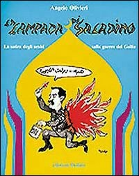 La La lampada di Saladino. La satira degli arabi sulla guerra del Golfo - Olivieri Angelo - wuz.it