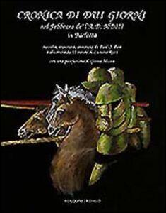 Libro Cronica di dui giorni nel febbraro de' l'a. D. MDIII in Barletta Luciano Ricci