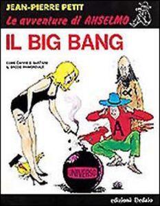 Libro Il big bang Jean-Pierre Petit