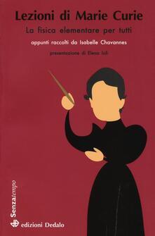 Lezioni di Marie Curie. La fisica elementare per tutti - Isabelle Chavannes - copertina