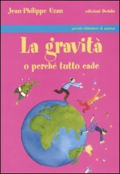 La gravità o perché tutto cade