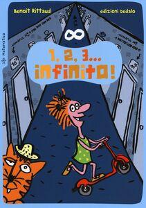 Foto Cover di 1, 2, 3... infinito!, Libro di Benoît Rittaud, edito da Dedalo