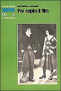 Libro Per capire il film Barthélemy Amengual