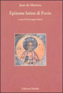 Libro Epitome latina di Fozio. Testo latino Juan De Mariana