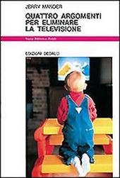 Quattro argomenti per eliminare la televisione