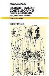 Filosofi italiani contemporanei. Parlano i protagonisti
