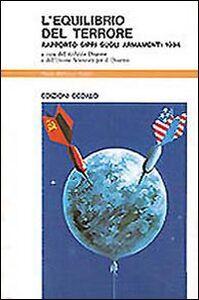 Libro L' equilibrio del terrore. Rapporto Sipri sugli armamenti 1984