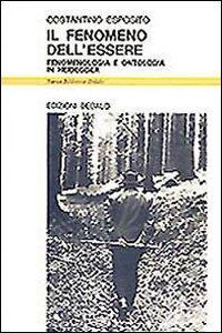 Il fenomeno dell'essere. Fenomenologia e ontologia in Heidegger