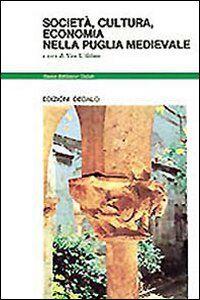 Foto Cover di Società, cultura, economia nella Puglia medievale, Libro di  edito da Dedalo