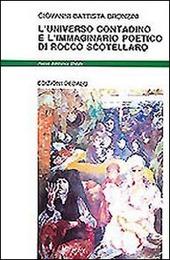 L' universo contadino e l'immaginario poetico di Rocco Scotellaro