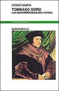 Libro Tommaso Moro. Una reinterpretazione dell'«Utopia» Cosimo Quarta