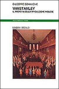 Libro Winstanley. Il profeta della rivoluzione inglese Giuseppe Schiavone