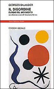 Libro Il disordine. Elogio del movimento Georges Balandier