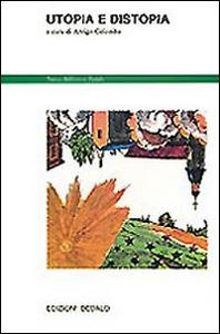 Libro Utopia e distopia