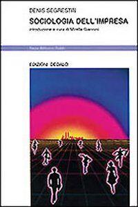 Libro Sociologia dell'impresa Denis Segrestin
