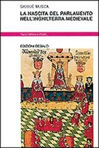 Libro La nascita del parlamento nell'Inghilterra medievale Giosuè Musca