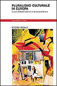 Foto Cover di Pluralismo culturale in Europa, Libro di  edito da Dedalo