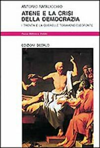 Foto Cover di Atene e la crisi della democrazia. I trenta e la querelle Teramene/Cleofonte, Libro di Antonio Natalicchio, edito da Dedalo