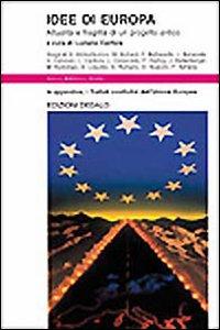 Libro Idee di Europa. Attualità e fragilità di un progetto antico