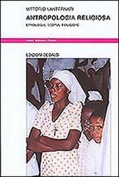Antropologia religiosa. Etnologia, storia, folklore