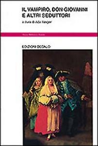 Libro Il vampiro, don Giovanni e altri seduttori