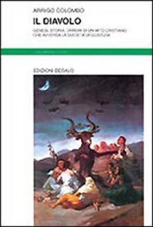 Equilibrifestival.it Il diavolo. Genesi, storia, orrori di un mito cristiano che avversa la società di giustizia Image