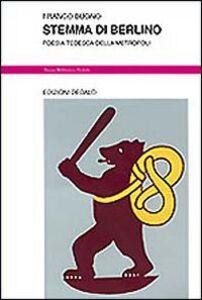 Libro Stemma di Berlino. Poesia tedesca della metropoli Franco Buono