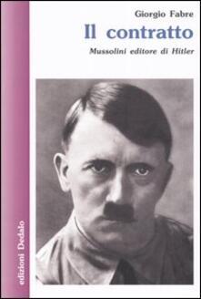 Winniearcher.com Il contratto. Mussolini editore di Hitler Image