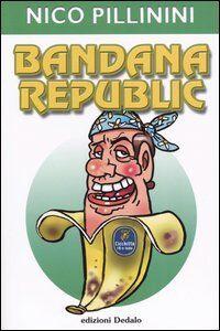 Libro Bandana republic Nico Pillinini