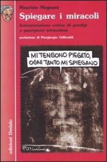 Antondemarirreguera.es Spiegare i miracoli. Interpretazione critica di prodigi e guarigioni miracolose Image