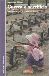 Libro Guerra e sacrificio Mondher Kilani