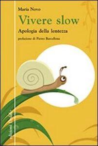 Libro Vivere slow. Apologia della lentezza María Novo