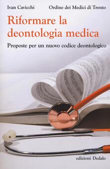 Filippodegasperi.it Riformare la deontologia medica. Proposte per un nuovo codice deontologico Image