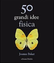 Premioquesti.it Cinquanta grandi idee di fisica Image