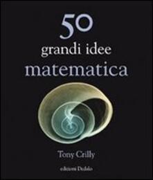 Daddyswing.es Cinquanta grandi idee di matematica Image