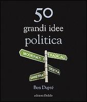 50 grandi idee. Politica