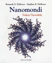 Nanomondi. Vedere l'invisibile
