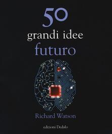 Camfeed.it 50 grandi idee. Futuro Image