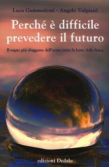 Aboutschuster.de Perché è difficile prevedere il futuro. Il sogno più sfuggente dell'uomo sotto la lente della fisica Image