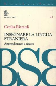 Insegnare la lingua straniera. Apprendimento e ricerca