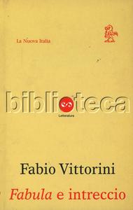 Libro Fabula e intreccio Fabio Vittorini