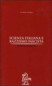 Foto Cover di Scienza italiana e razzismo fascista, Libro di Roberto Maiocchi, edito da La Nuova Italia