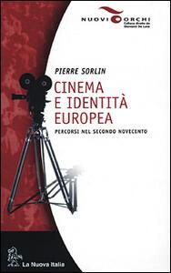 Cinema e identità europea. Percorsi nel secondo Novecento