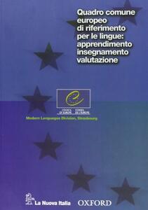 Quadro comune europeo di riferimento per le lingue: apprendimento, insegnamento, valutazione