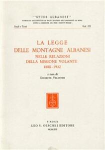 La legge delle montagne albanesi nelle relazioni della Missione Volante (1880-1932)