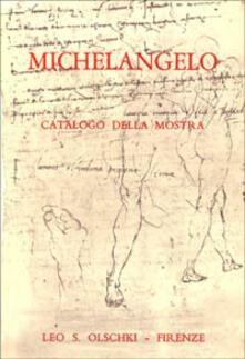 Michelangelo. Mostra di disegni, manoscritti e documenti - copertina