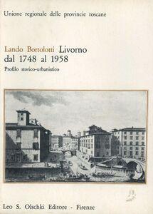 Livorno dal 1748 al 1958. Profilo storico-urbanistico